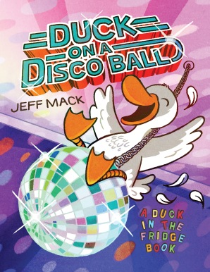 Mack-DuckOnADiscoBall-26634-CV-FT.jpg